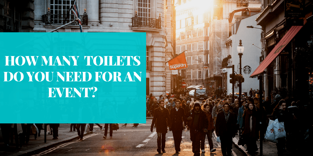 How many portable toilets do you need for an event?