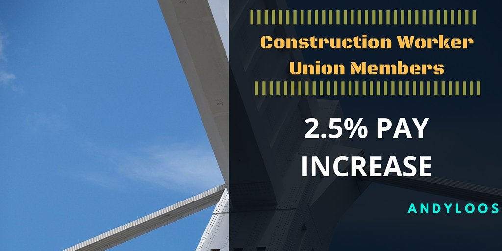Construction workers to see pay increase